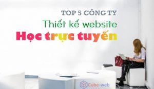 công ty thiết kế website học trực tuyến